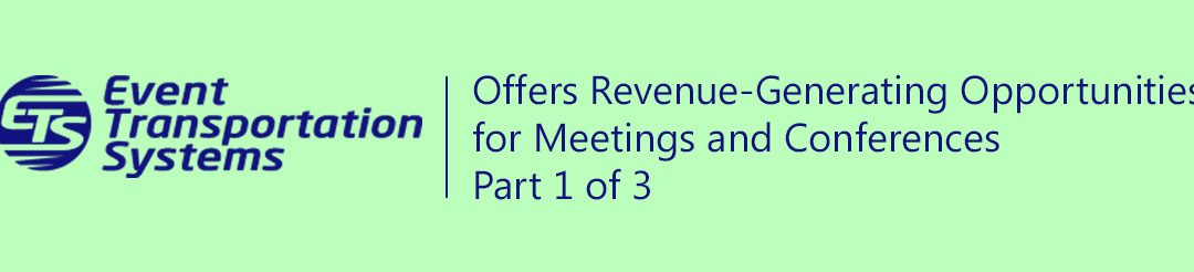 ETS Offers Revenue-Generating Opportunities for Meetings and Conferences, Part 1 of 3/Video