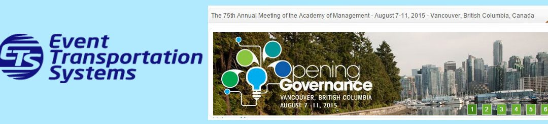 ETS Called for the 75th Annual Academy of Management's Annual Meeting Transportation in Vancouver, British Columbia