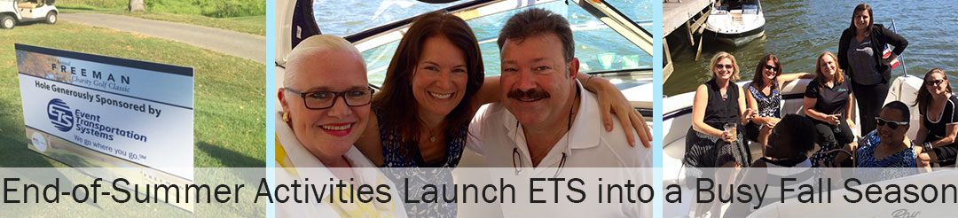 End-of-Summer Activities Launch ETS into a Busy Fall Season
