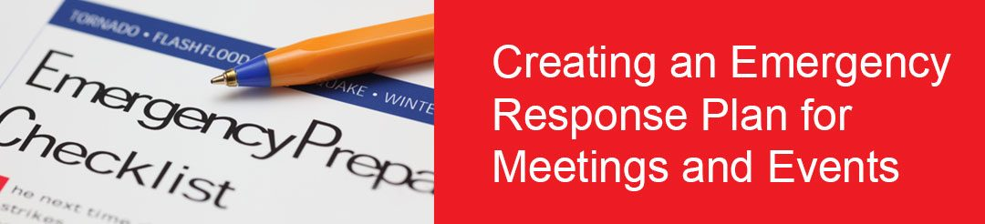 Creating an Emergency Response Plan for Meetings and Events