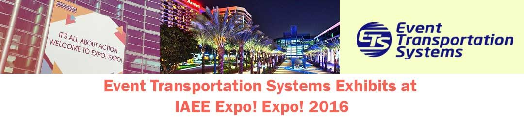 Event Transportation Systems Exhibits at IAEE Expo! Expo! 2016
